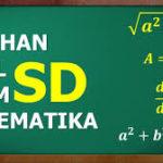 Cara Mengerjakan Soal Matematika Kelas 6 Dengan Mudah