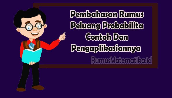 Pembahasan Rumus Peluang probabilitas