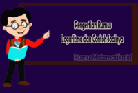 Pengertian Rumus Logaritma dan Contoh Soalnya
