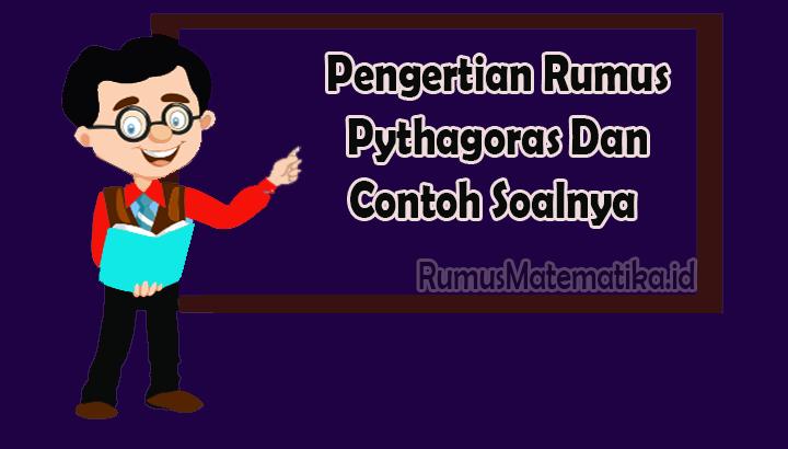 Pengertian Rumus Pythagoras
