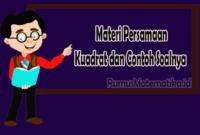 Persamaan Kuadrat dan Contoh Soalnya