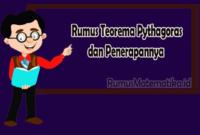 Rumus Teorema Pythagoras dan Penerapannya