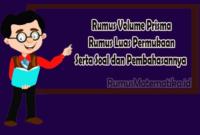 Rumus Volume Prisma dan rumus luas permukaan