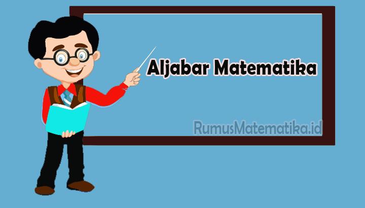 Aljabar Matematika