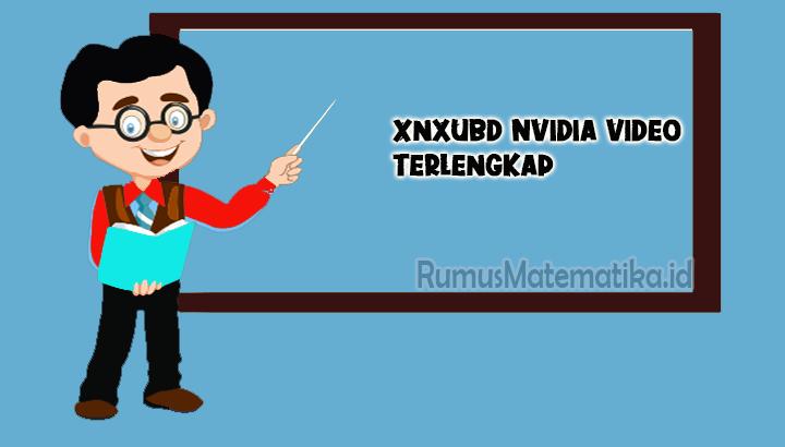 Xnxubd Nvidia Video