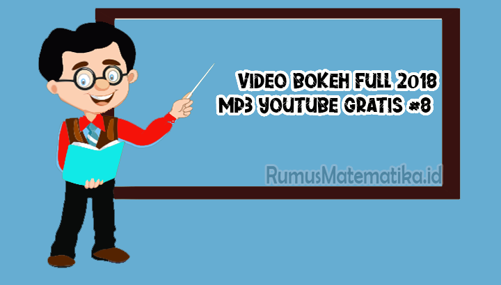 video bokeh full 2018 mp3 youtube gratis #8