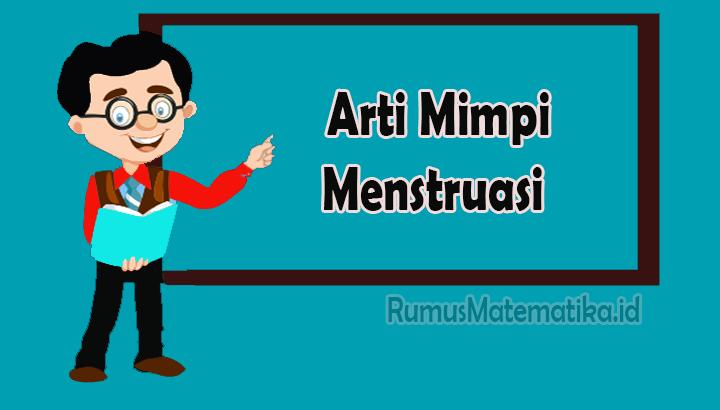 Arti Mimpi Menstruasi