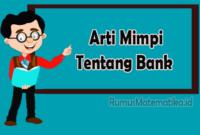 Arti Mimpi Tentang Bank